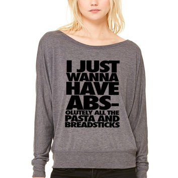 I Just Wanna Have Abs-olutley All The Pasta WOMEN'S FLOWY LONG SLEEVE OFF SHOULDER TEE