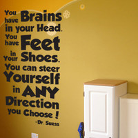 You have brains in your head Dr Suess quote wall  decal