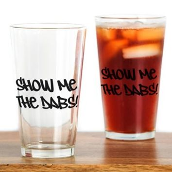SHOW ME THE DABS! Drinking Glass> SHOW ME THE DABS!> 420 Gear Stop