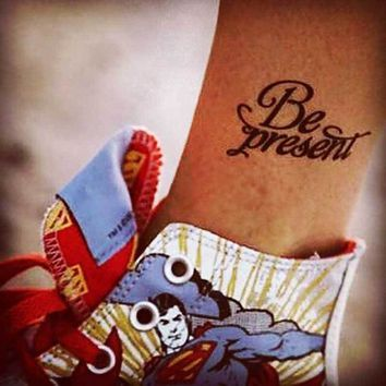 Be Present Temporary Tattoo