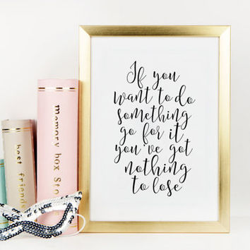ONE DIRECTION QUOTE, Girls Room Decor, Gift For Friend, One Direction Lyrics,Motivational Poster,Typography Print,Liam Payne Quote,Instant