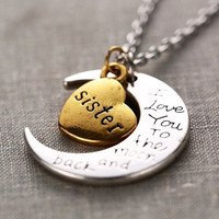 Hand stamped I Love You to the Moon and Back Charm Necklace Silver Gold SISTER = 1946409732