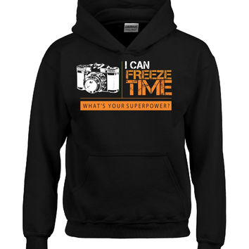 I can freeze time whats your superpower Photographer T Shirt - Hoodie