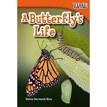 A Butterfly's Life (Time for Kids Nonfiction Readers): A Butterfly's Life