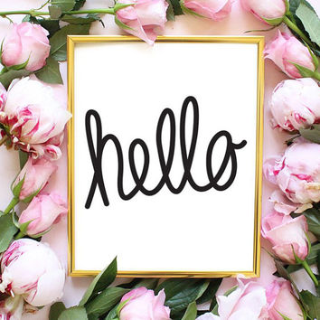 hello quote fashion quote fashion bedroom quote typographic print pinterest inspirational motivational tumblr room decor framed quotes teen