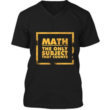 Math The Only Subject That Counts Nerdy Geeks Shirt Mens Printed V-Neck T