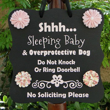 Sleeping Baby Sign with Overprotective Dog and No Soliciting - Great for Families, Baby Showers or New Parents