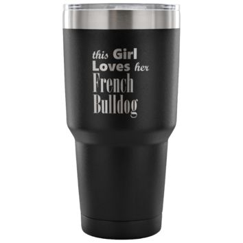 French Bulldog - 30oz Vacuum Tumbler