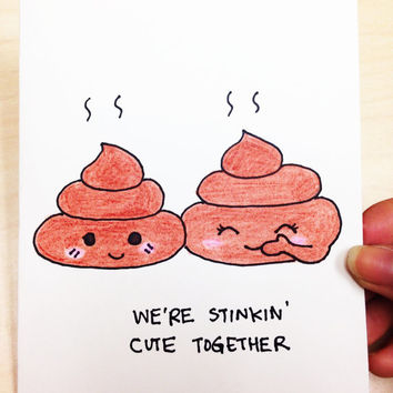 Cute love card, cute valentine card, poop joke, pun card for boyfriend, girlfriend, original hand drawn card