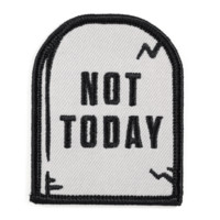 Not today patch