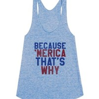 Because 'Merica (tank)-Female Athletic Blue Tank