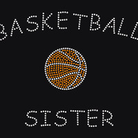 Basketball sister iron on hotfix rhinestone transfer - DIY basketball for shirts tees kids