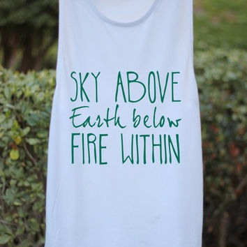 Sky Above Earth Below Fire Within - Yoga Tank - Yoga Top - Yoga Clothes - Yoga - Yoga Tops - Yoga Shirt - Yoga Inspiration - Yoga Quote - Om