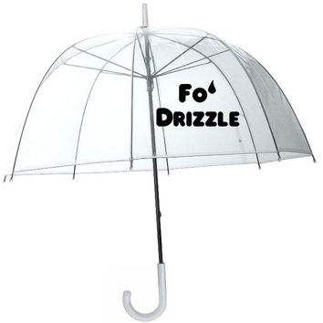 Fo' Drizzle Funny Transparent Dome Style Umbrella  by meandmy3boys