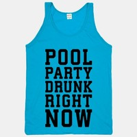 Pool Party Drunk Right Now