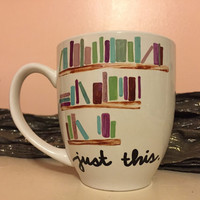Book Lover Book Nerd Just books Just This Just Reading Mug