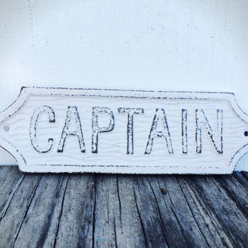 Beach Weathered White Captain Sign - Nautical Beach Wall Art