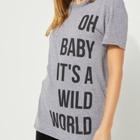 It's A Wild World Tee