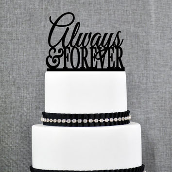 Always and Forever Wedding Cake Toppers by Chicago Factory