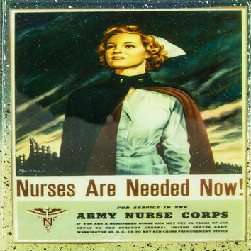 Vintage Patriotic Military Art - Army nurse corps - Nurses Are Needed Now - Handmade Recycled Tile Coaster
