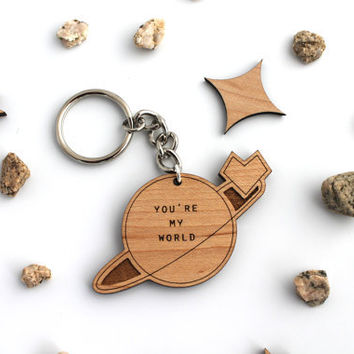 You're My World Keychain  Laser Cut Wooden Geeky by HavokDesigns
