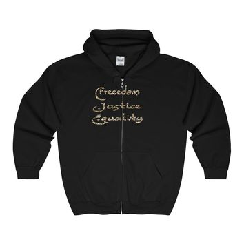 Freedom, Justice, Equality in Gold Zip up hoodie