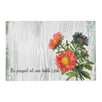 Be Present at our table Lord Quote Placemat