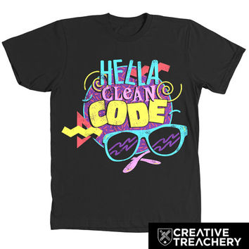 Hella Clean Code t-shirt | Great gift for developers, programmers, or coders.