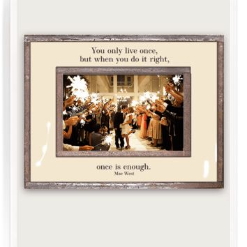 You Only Live Once Copper & Glass Photo Frame