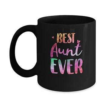 Best Aunt Ever Cute Funny Mothers Day Gift Mug