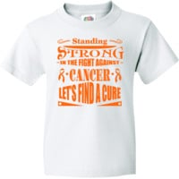 Leukemia Standing Strong In The Fight Against Cancer - Let's Find a Cure Youth T-Shirts