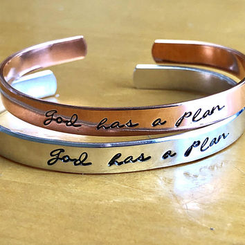 God Has a Plan -  Aluminum or Copper Cuff Bracelet,  Religious, Inspirational Quote