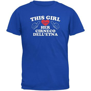 Valentines This Girl Loves Her Cirneco dell'Etna Royal Adult T-Shirt