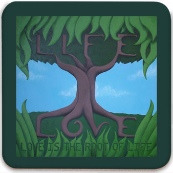Love is the Root of Life - Coasters (Set of 4) of Acrylic Paint Fine Art
