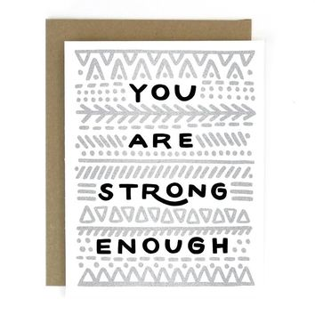 Strong Enough Card