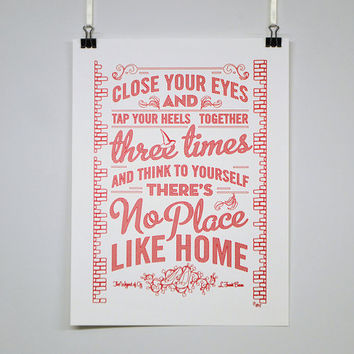 No Place Like Home  Wizard of Oz quote poster by ChattyNora