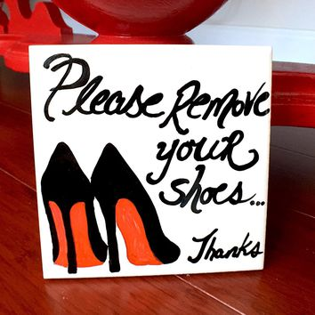 """Please Remove Your Shoes"" Ceramic Door Sign"