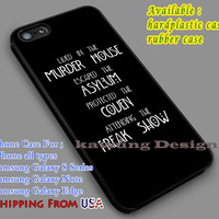 Horror Story 4th Season Quote iPhone 6s 6 6s+ 5c 5s Cases Samsung Galaxy s5 s6 Edge+ NOTE 5 4 3 #movie #AmericanHororStory dl7