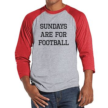 Men's Football Shirt - Sundays Are For Football - Mens Football Shirts - Red Baseball Tee - Gift for Him - Gift Idea for Boyfriend or Dad