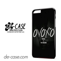 Drake X The Weeknd DEAL-3706 Apple Phonecase Cover For Iphone 6/ 6S Plus