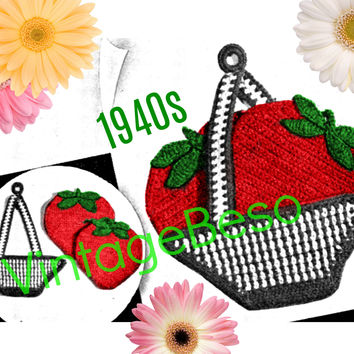 Strawberry Potholder CROCHET Pattern • PdF Pattern • Vintage 1940s Digital • Super Cute Strawberries and Basket Potholders Rosie the Riveter