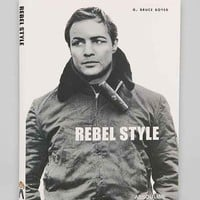 Rebel Style: Cinematic Heroes Of The 1950s By G. Bruce Boyer- Assorted One