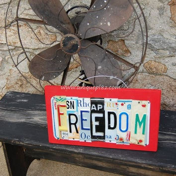FREEDOM, OOAK License Plate Art, Custom Home Decor, Wall Hanging, Memorial Day, Valentines Day, Fourth of July, Fathers Day