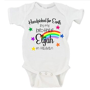 Handpicked For Earth By My Brother/Sister In Heaven Custom Name Rainbow Baby Bodysuit Onesuit - RB1