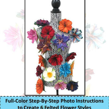 Floral Bouquet - Wet Felted Flower Brooch Pin Instructional E Book, felting pattern, craft pdf tutorial, wet felting tutorial, how to felt
