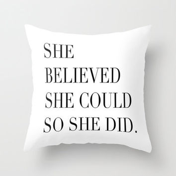 Black and White Pillow - She Believed She Could - Decorative Pillows - Velveteen Pillow Cover - Modern Pillow - Gift Ideas for Women - Gifts