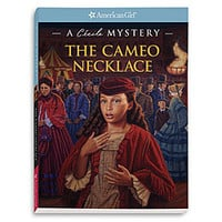 American Girl® Dolls: The Cameo Necklace: A Cécile Mystery
