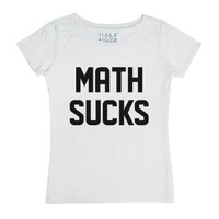 Math Sucks-Female White T-Shirt