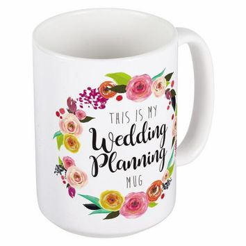"""This is my Wedding Planning Mug"" Coffee Mug"
