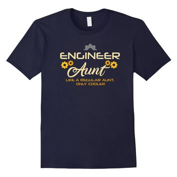 Engineer Aunt T-Shirt Funny Cute Gift for Engineer Tee